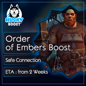 Order of Embers Reputation Boost