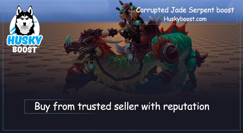 Corrupted Jade Serpent boost