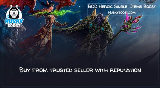 BOD Heroic Single Guaranteed Items Boost