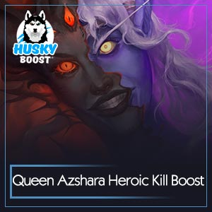 Queen Azshara Heroic Kill Boost Image