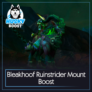 Bleakhoof Ruinstrider Mount Boost