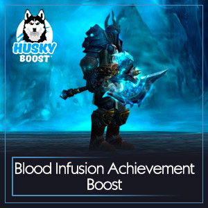 Blood Infusion Achievement Boost