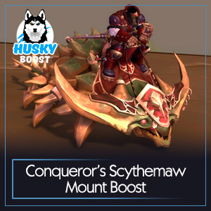 Conqueror's Scythemaw Mount Boost