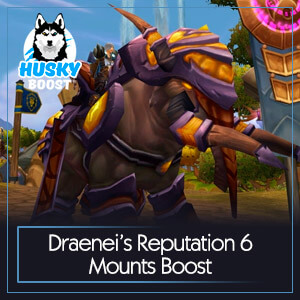 Draenei's Reputation 6 Mounts Boost