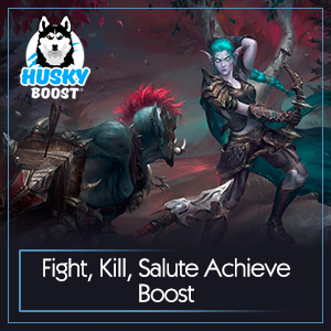 Fight, Kill, Salute Achieve Boost