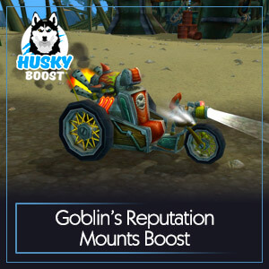 Goblin's Reputation Mounts Boost