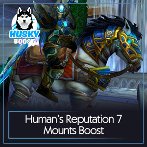 Human's Reputation 7 Mounts Boost