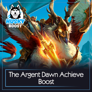 The Argent Dawn Achieve Boost
