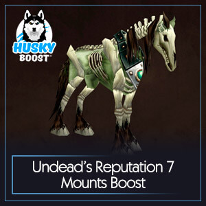 Undead's Reputation 7 Mounts Boost