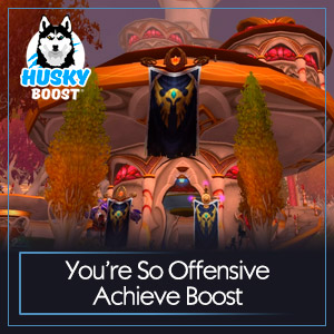 You're So Offensive Achieve Boost