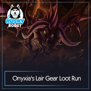 Onyxia's Lair Gear Loot Run Boost Image
