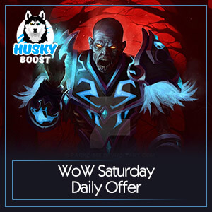 WoW Saturday Daily Offer