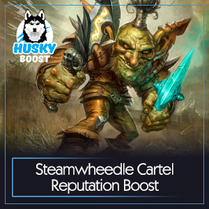 Steamwheedle Cartel Reputation Boost