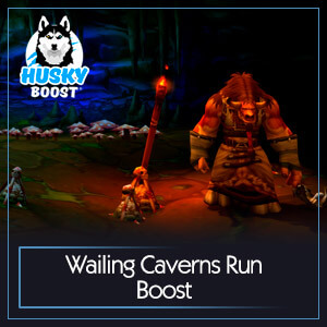 Classic Wailing Caverns Run Boost
