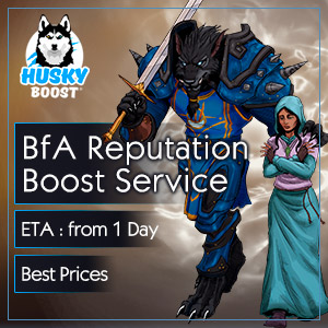 BFA Reputation Boost Service in WoW