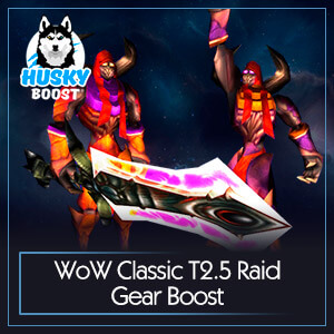 WoW Classic T2.5 Raid Gear Boost