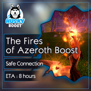 Buy The Fires of Azeroth Boost