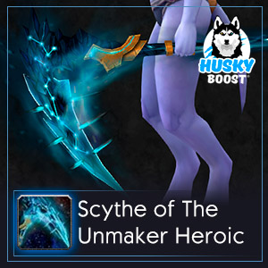 Buy Scythe of the Unmaker Heroic