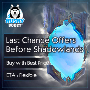Last Chance Offers Before Shadowlands